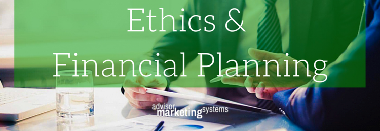 Ethics & Financial Planning