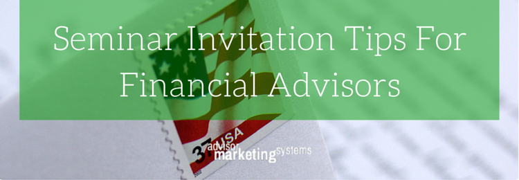 Seminar Invitation Tips For Financial Advisors